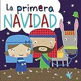 La primera Navidad (Castellano - A PARTIR DE 3 AÑOS - MANIPULATIVOS (LIBROS PARA TOCAR, JUGAR Y PINTAR), POP-UPS - Otros libros)