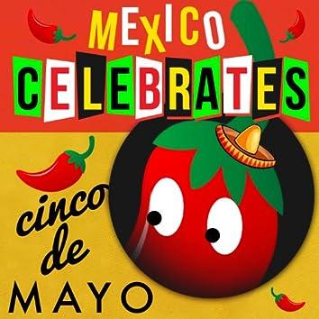 Mexico Celebrates Cinco De Mayo