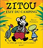 Zitou fait du camping