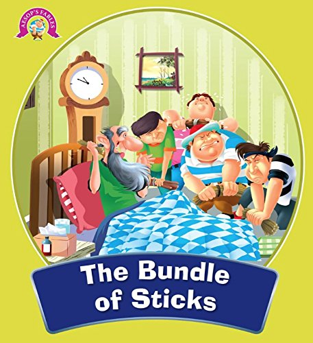 The Bundle Of Sticks : Aesop's Fables (English Edition)