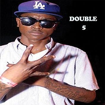 Double 5 (Street Version)