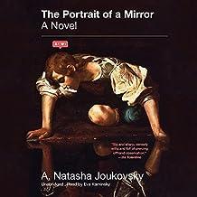 The Portrait of a Mirror Lib/E