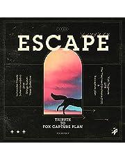 ESCAPE -Tribute to fox capture plan-