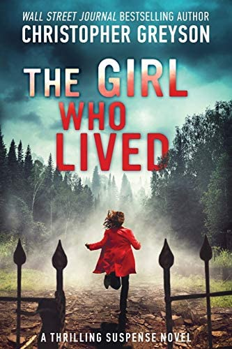 The Girl Who Lived A Thrilling Suspense Novel product image