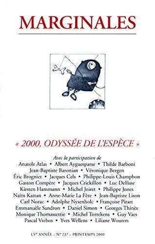 2000, Odyssée de l'espèce: Marginales - 237 (French Edition)