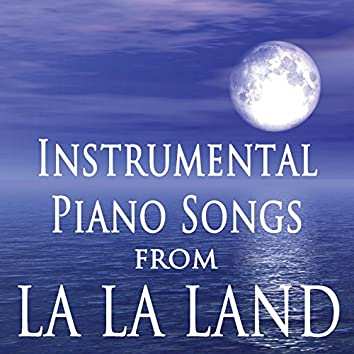 "Instrumental Piano Songs (From the Film ""La La Land"")"