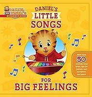 Daniel's Little Songs for Big Feelings (Daniel Tiger's Neighborhood)
