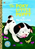 The Poky Little Puppy and Other Stories to Color (Super Coloring Book)