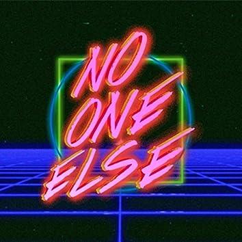No One Else (feat. Screamau)