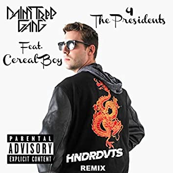 4 The Presidents (HNDRDVTS Remix)