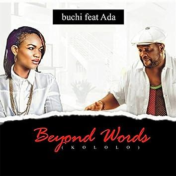 Beyond Words (Kololo) [feat. Ada]