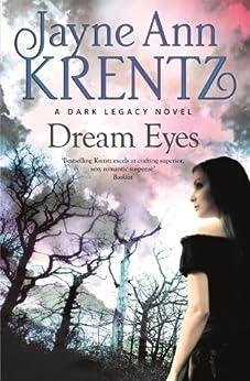 Dream Eyes: Number 2 in series (Dark Legacy) by [Jayne Ann Krentz]