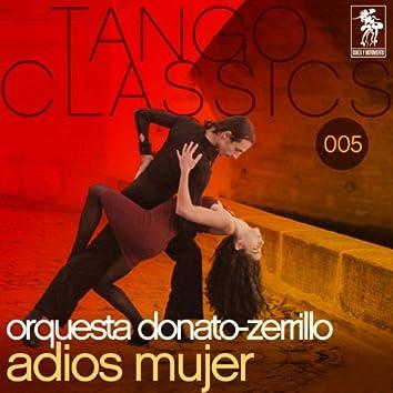 Tango Classics 005: Adios mujer