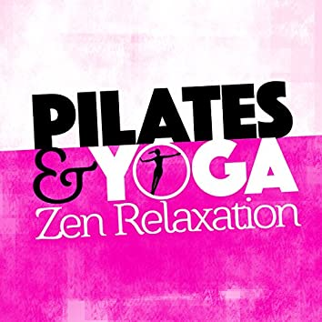 Pilates & Yoga Zen Relaxation