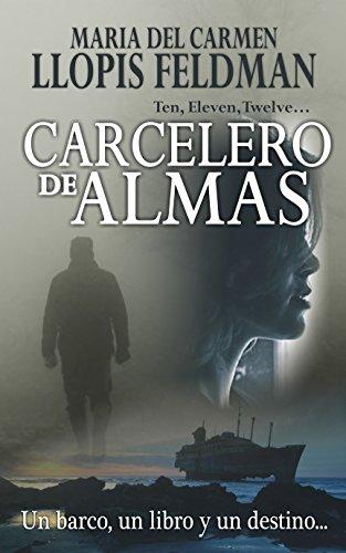 Carcelero de Almas: Un barco, un libro y un destino