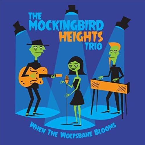 The Mockingbird Heights Trio