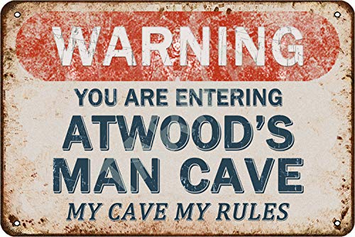 Tarika Warning You Are Entering Atwood's Man Cave My Cave My Rules...
