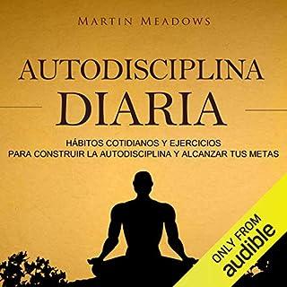Autodisciplina diaria [Daily Self Discipline] audiobook cover art