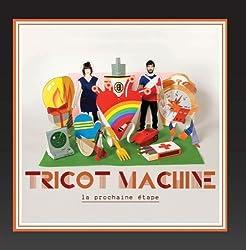 La prochaine ??tape by Tricot machine (2010-03-16)
