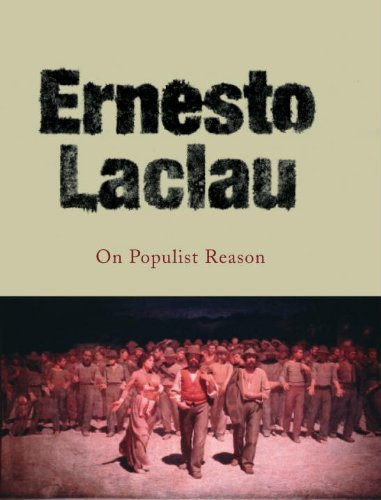 On Populist Reason by Ernesto Laclau(2007-09-17)