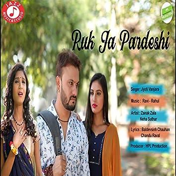 Ruk Ja Pardeshi - Single