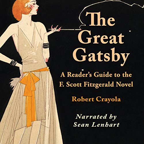 The Great Gatsby: A Reader's Guide to the F. Scott Fitzgerald Novel audiobook cover art