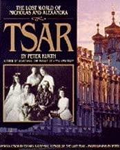 Tsar: The Lost World of Nicholas and Alexandra
