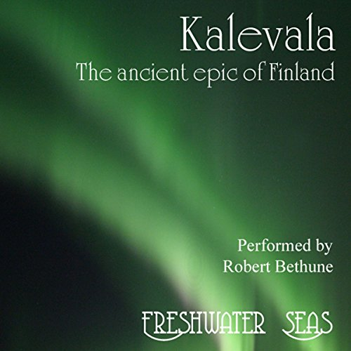 Kalevala: The Ancient Epic of Finland audiobook cover art