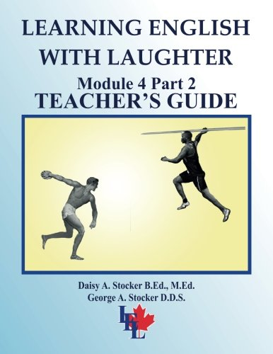 Learning English with Laughter: Module 4 Part 2 ADVANCED Teacher's Guide: Volume 24