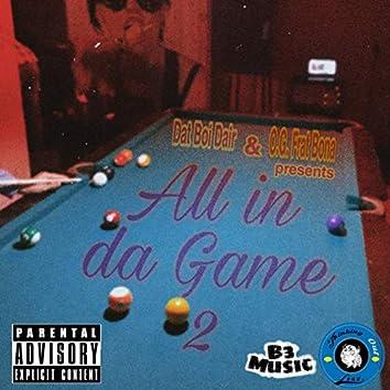 All in da Game 2
