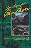 The Log of the Panthon: An Account of an 1896 River Voyage from Green River, Wyoming to Yuma, Arizona Through the Grand Canyon (The Pruett Series)