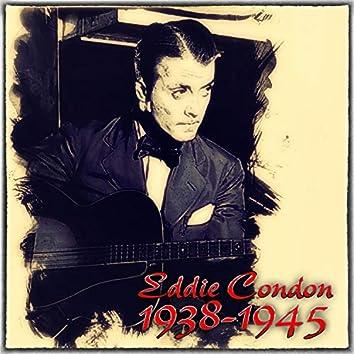Eddie Condon, 1938-1945