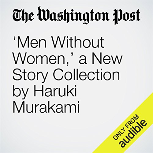 'Men Without Women,' a New Story Collection by Haruki Murakami audiobook cover art