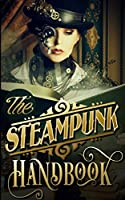 The Steampunk Handbook