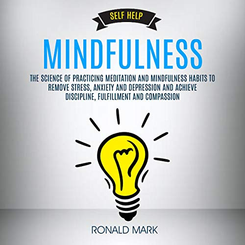 Self Help: Mindfulness audiobook cover art
