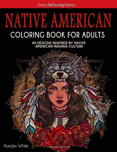 Native American Coloring Book for Adults 40 Designs Inspired by Native American Indians Culture product image