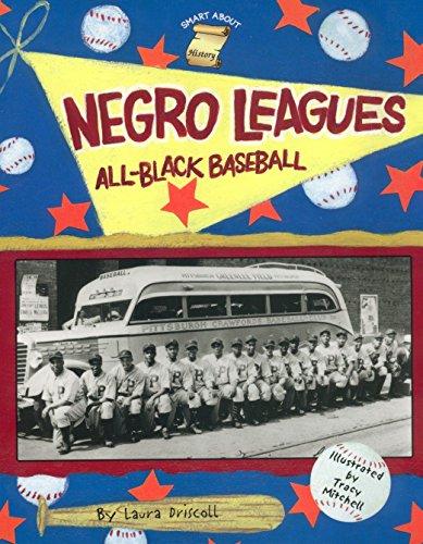 Negro Leagues: All-Black Baseball (Smart About History)