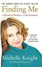 Finding Me by Michelle Knight (7-Apr-2015) Paperback