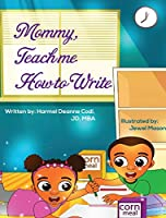 Mommy, Teach me how to write