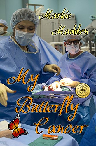Book: My Butterfly Cancer by Markie Madden