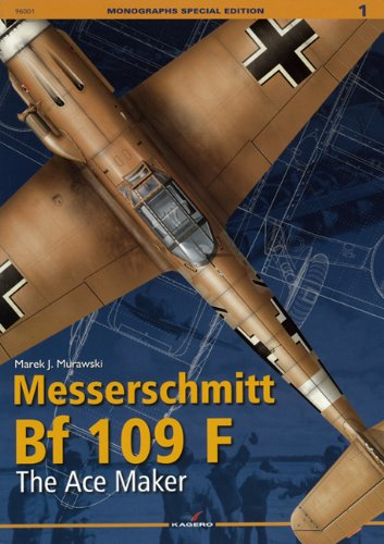 Price comparison product image Messerschmitt Bf 109 F: The Ace Maker (Monographs Special Edition)