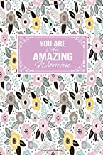 You Are An Amazing Woman: Gift Journal Lined Notebook To Write In