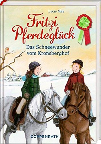 Fritzi Pferdeglück (Bd. 5): Das Schneewunder vom Kronsberghof