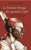 Le Dernier Voyage du capitaine Cook - Suivi de Interpréter la mort de Cook : les enquêtes de Marshall Sahlins