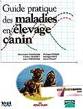 Guide pratique des maladies en élevage canin