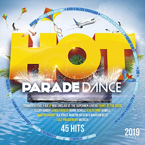 Hot Parade Dance Summer 2019 [Explicit]