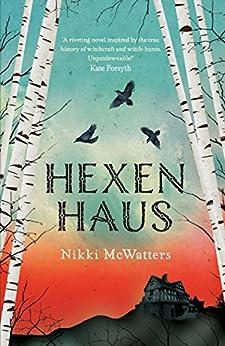Hexenhaus by [Nikki McWatters]