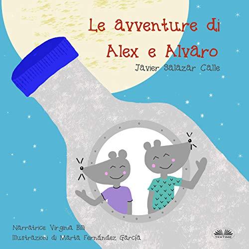 Le Avventure di Alex e Alvaro [The Adventures of Alex and Alvaro] cover art