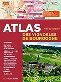 ATLAS DES VIGNOBLES DE BOURGOGNE