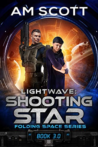Lightwave: Shooting Star (Folding Space Series Book 3)